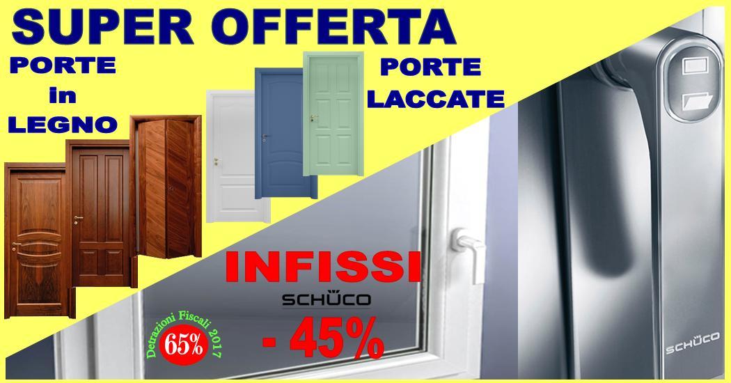 SUPER OFFERTA PORTE IN LEGNO E FINESTRE IN PVC SCHUCO ...